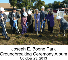 Joseph E. Boone Park Groundbreaking Ceremony Album October 23, 2013